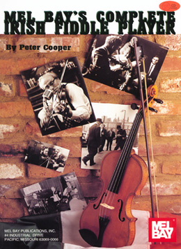 Pete Cooper Book Cover - The Complete Irish Fiddle Player. Click for more details.
